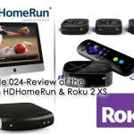 Elgato HDHomeRun Review Roku 2 XS Review